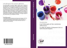 Bookcover of L'art-thérapie et les carences affectives