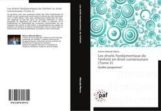 Copertina di Les droits fondamentaux de l'enfant en droit camerounais (Tome 2)