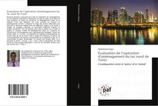 Évaluation de l'opération d'aménagement du lac nord de Tunis kitap kapağı