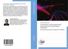 Bookcover of Transitions intersousbandes dans les puits quantiques GaN/AlN