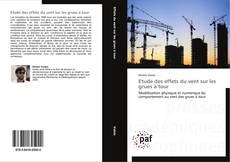 Bookcover of Etude des effets du vent sur les grues à tour