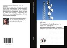 Capa do livro de Annulation d'intérferences et filtre sur réplique