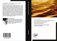"""La transition de """"Jamming"""" dans un milieu granulaire bidimensionnel kitap kapağı"""
