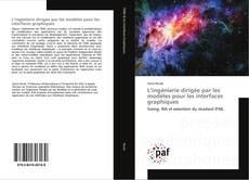 L'ingénierie dirigée par les modèles pour les interfaces graphiques kitap kapağı