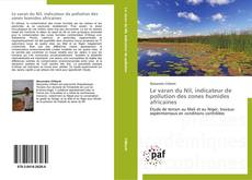 Couverture de Le varan du Nil, indicateur de pollution des zones humides africaines