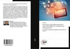 Couverture de Processus d'implémentation d'un PGI (ERP) et conduite du changement