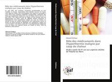 Copertina di Rôle des médicaments dans l'hyperthermie maligne par coup de chaleur