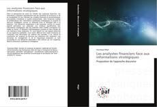 Copertina di Les analystes financiers face aux informations stratégiques