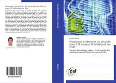 Portada del libro de Nouveaux protocoles de sécurité pour LTE et pour IP Multicast via DVB
