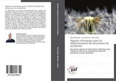 Обложка Agents chimiques pour la détermination de structures de protéines