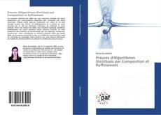 Couverture de Preuves d'Algorithmes Distribués par Composition et Raffinement