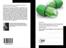Couverture de Effet thérapeutique de l'eugénol contre les lésions du tissu cardiaque