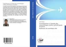 Обложка Contribution à l'étude des assemblages collés cylindriques et plans