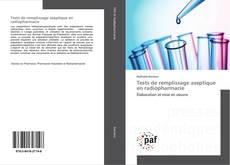 Bookcover of Tests de remplissage aseptique en radiopharmacie