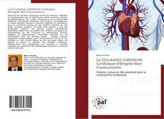 Bookcover of La Circulation Collatérale Cardiaque d'Origine Non Coronarienne