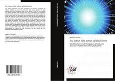 Bookcover of Au cœur des amas globulaires