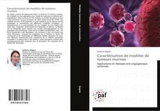 Caractérisation de modèles de tumeurs murines的封面
