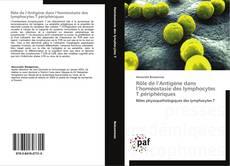 Bookcover of Rôle de l'Antigène dans l'homéostasie des lymphocytes T périphériques