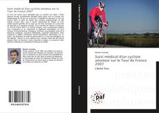 Buchcover von Suivi médical d'un cycliste amateur sur le Tour de France 2007