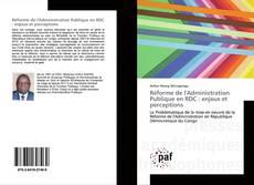 Обложка Réforme de l'Administration Publique en RDC : enjeux et perceptions