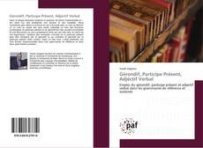 Bookcover of Gérondif, Participe Présent, Adjectif Verbal