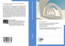 Portada del libro de La fiction romanesque de la postmodernité et ses labyrinthes
