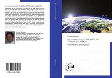 Bookcover of Le mouvement du pôle de l'heure au siècle