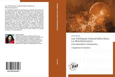 Bookcover of Les Politiques Industrielles Dans La Mondialisation