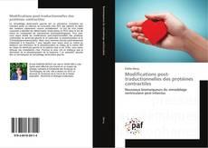 Обложка Modifications post-traductionnelles des protéines contractiles