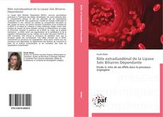 Bookcover of Rôle extraduodénal de la Lipase Sels Biliaires Dépendante