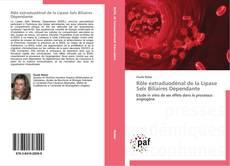 Portada del libro de Rôle extraduodénal de la Lipase Sels Biliaires Dépendante