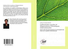 Collectivités Locales et Négociations Climatiques Internationales的封面