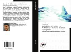Copertina di Dosage du LSD et de ses métabolites dans les matrices biologiques