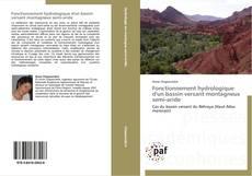 Capa do livro de Fonctionnement hydrologique d'un bassin versant montagneux semi-aride