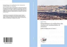 Capa do livro de Géopolitique et raréfaction des ressources combustibles et minières
