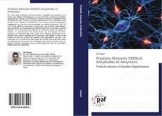 Capa do livro de Produits Naturels VERSUS Amyloides et Amyloses