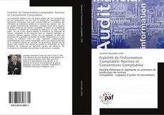 Borítókép a  Fiabilité de l'Information Comptable: Normes et Conventions Comptables - hoz