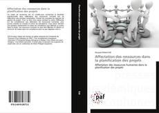 Bookcover of Affectation des ressources dans la planification des projets