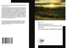 Bookcover of Mise en place de la Rachianesthésie Continue au CH de Lens