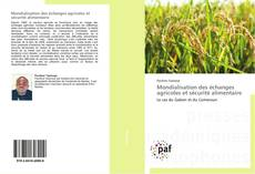 Couverture de Mondialisation des échanges agricoles et sécurité alimentaire