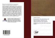 Bookcover of Economie de plantation et dynamique urbaine du département de Soubré