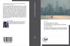 Capa do livro de Le symbolisme dans l'architecture présente en Chine, et son futur