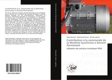 Bookcover of Contribution à la commande de la Machine Synchrone à Aimant Permanent