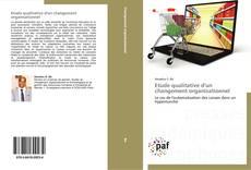 Bookcover of Etude qualitative d'un changement organisationnel