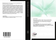 Bookcover of Modélisation de mouvements complexes en biomécanique sportive