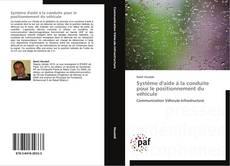 Bookcover of Système d'aide à la conduite pour le positionnement du véhicule