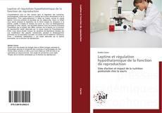 Couverture de Leptine et régulation hypothalamique de la fonction de reproduction