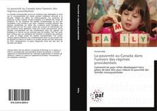 La pauvreté au Canada dans l'univers des régimes providentiels的封面