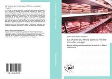 Bookcover of La chaine du froid dans la filière viandes rouges