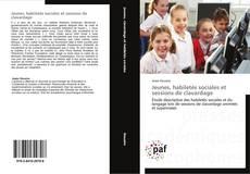 Couverture de Jeunes, habiletés sociales et sessions de clavardage